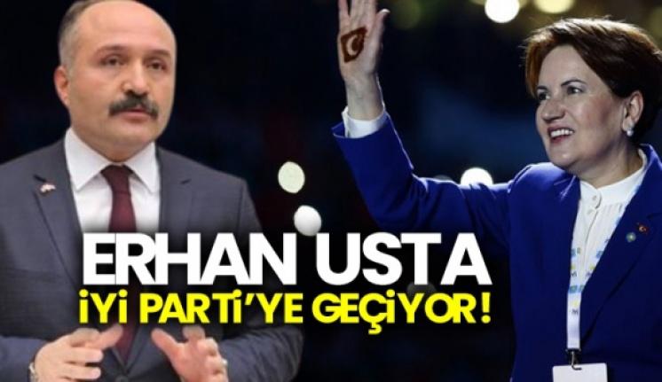 Erhan Usta İYİ Partiye katılıyor