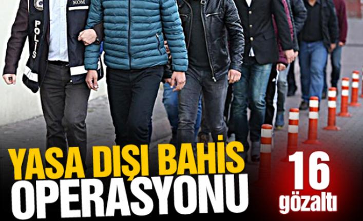 Kocaeli merkezli 4 ilde yasa dışı bahis operasyonu: 16 gözaltı