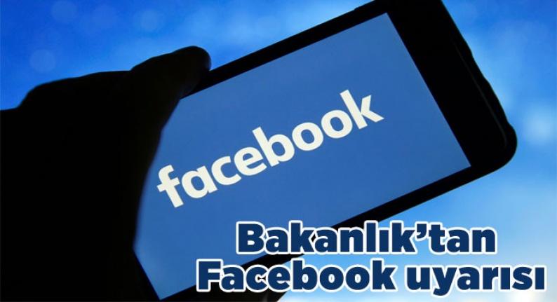 Bakanlık'tan Facebook uyarısı!