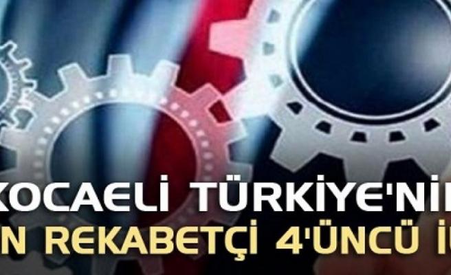 Kocaeli Türkiye'nin en rekabetçi 4'üncü ili