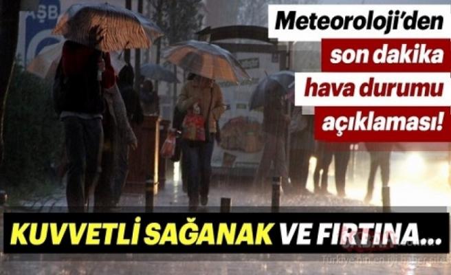 Meteorolojiden fırtına ve sağnak yağış uyarısı!