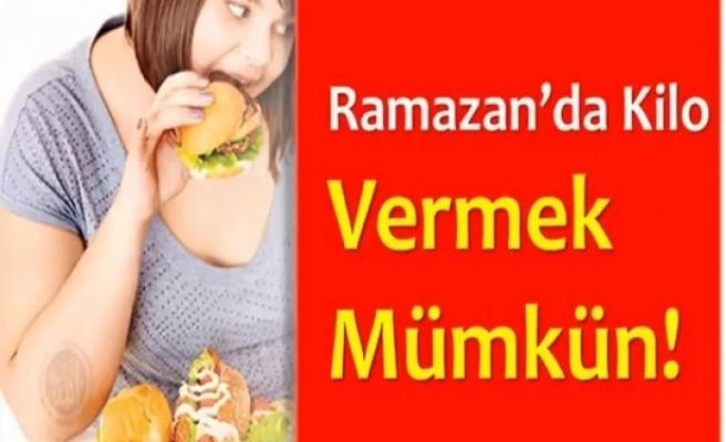 Ramazan'da kilo vermek mümkün