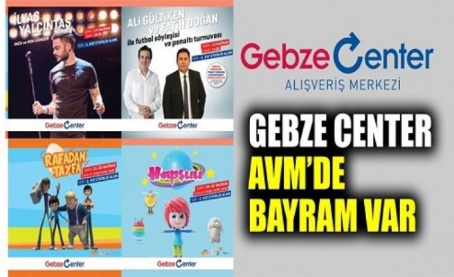 Gebze Center AVM'de bayram var