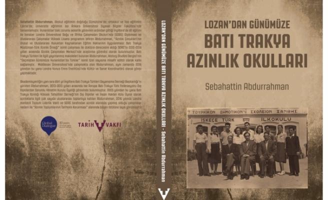 Lozan'dan Günümüze Batı Trakya Azınlık Okulları çalışması yayımlandı
