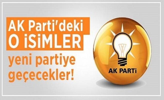 Yeni partiyi destekleyen AK Parti'li isimler belli oldu!