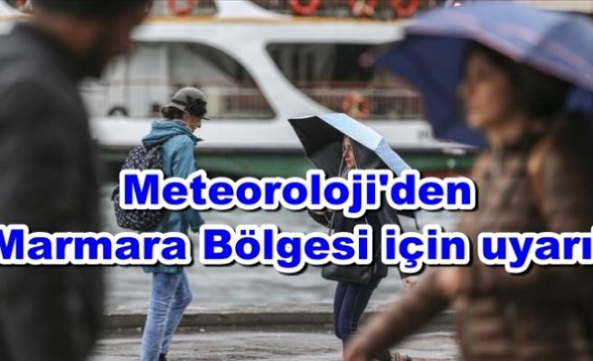 Meteoroloji'den Marmara için uyarı!