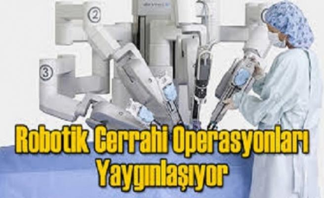 Ameliyatlarda Robotik Cerrahi Kullanımı Yaygınlaştı