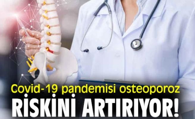 Covid-19 Osteoporoz Riskini Arttırıyor