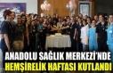 Anadolu Sağlık Merkezi'nde Hemşirelik Haftası...