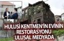Hulusi Kentmen'in evinin restorasyonu ulusal medyada
