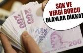 Vergi ve Sigorta borcu olanlar DİKKAT.