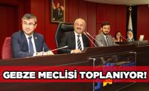 Gebze Belediye Meclisi toplanıyor
