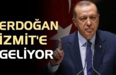Cumhurbaşkanı Erdoğan İzmit'e geliyor