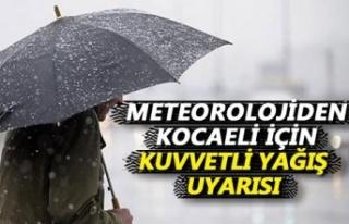 Meteorolojiden Kocaeli için kuvvetli yağış uyarısı