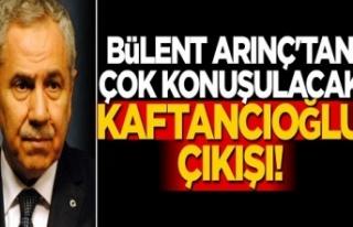 Bülent Arınç'tan çok konuşulacak Canan Kaftancıoğlu...