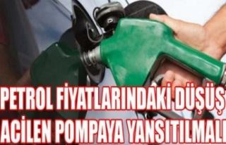"""""""Petrol Fiyatlarındaki Düşüş Acilen Pompaya..."""