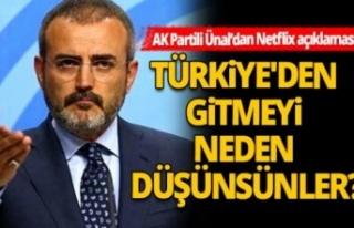 """AK Partili Ünal'dan """"Netflix"""" Açıklaması"""