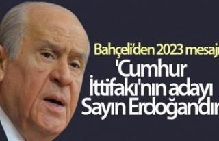 Bahçeli'den 2023 mesajı… 'Cumhur İttifakı'nın...