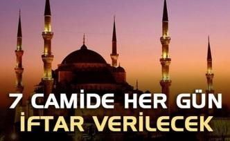 7 camide her gün iftar verilecek