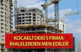 Kocaeli'de 5 firmaya bakanlıktan kötü haber