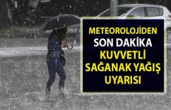 Meteoroloji'den sağanak yağmur ve rüzgar uyarısı