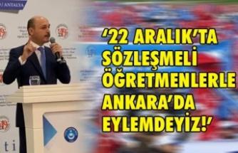 Öğretmenler Ankara'da Eylem Yapacak