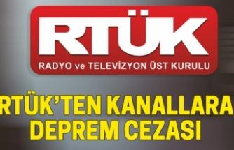 RTÜK'ten TV kanallarına deprem cezası