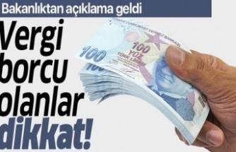 Vergi borcu olanlar DİKKAT
