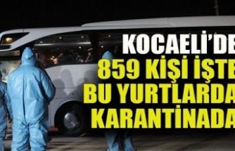 Yurt dışından gelen 859 kişi Kocaeli'de karantinada