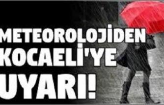 Meteorolojiden Kocaeli'ye uyarı
