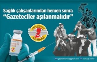 TGF: Sağlık çalışanlarından hemen sonra Gazeteciler aşılanmalıdır