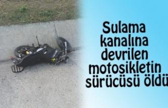 Kanala devrilen motosikletin sürücüsü öldü