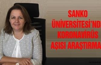 Sanko Üniversitesi'nde koronavirüs aşısı araştırması