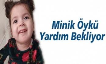 SMA Hastası Minik Öykü'nün Sayılı Günleri Kaldı….