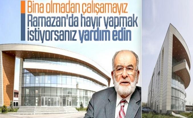 Karamollaoğlu genel merkez binası için para istedi