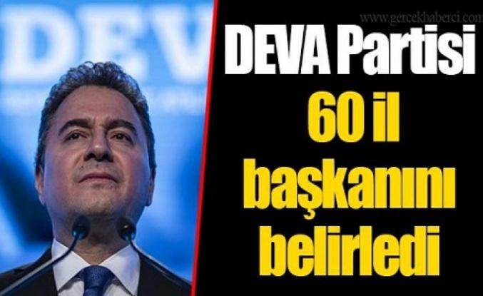 DEVA Partisi 60 il başkanını belirledi
