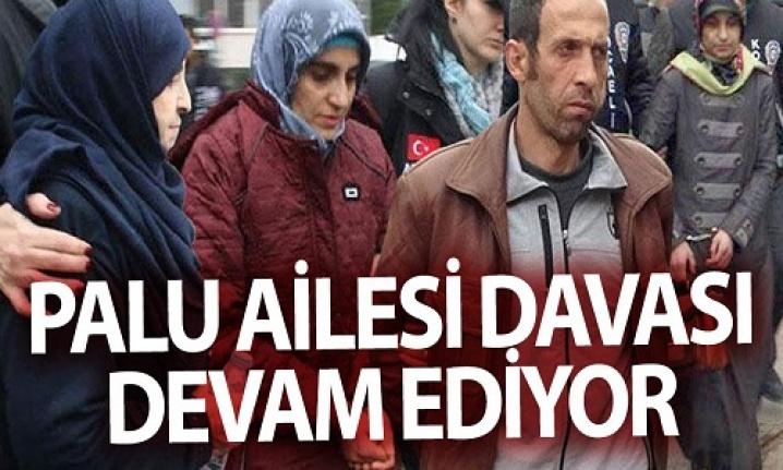 """Kocaeli'de """"Palu ailesi""""nin yargılanmasına devam edildi"""
