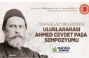 Ahmed Cevdet Paşa Sempozyumu yapılacak