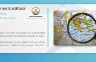 Trakya Üniversitesi, Balkanlardaki gelişmeleri